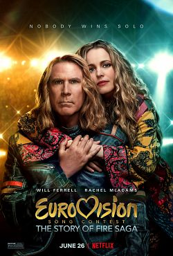 Eurovision Song Contest: The Story Of Fire Saga FRENCH WEBRIP 2020